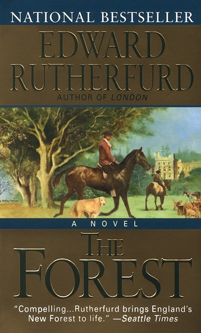 The Forest. Edward Rutherfurd. 2000